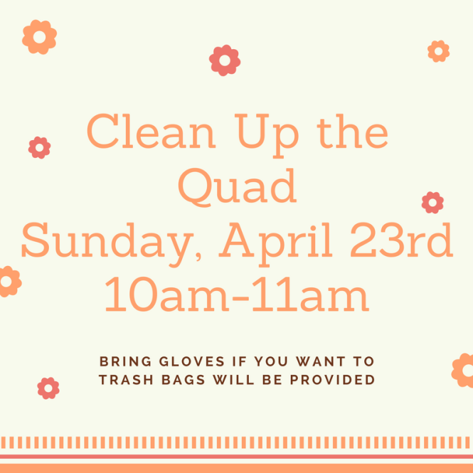 Clean Up the QuadSunday, April 23rd10am-11am